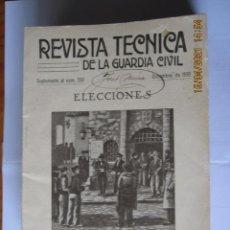 Militaria: 1930 REVISTA TÉCNICA DE LA GUARDIA CIVIL SUPLEMENTO AL Nº 250 DICIEMBRE DE 1930 ELECCIONES. Lote 260685835