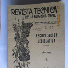 Militaria: 1931 REVISTA TÉCNICA DE LA GUARDIA CIVIL SUPLEMENTO AL Nº 253 MARZO DE 1931. Lote 260686355
