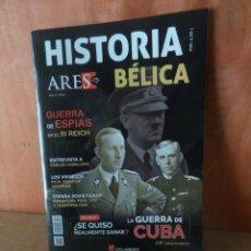 Militaria: HISTORIA BELICA ARES Nº 61 - LA GUERRA DE CUBA - DISPONGO DE MAS REVISTAS. Lote 260831305