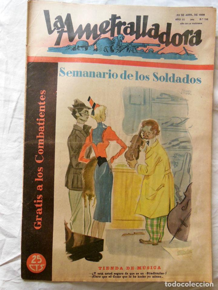 LA AMETRALLADORA. SEMANARIO DE LOS SOLDADOS. 23 DE ABRIL DE 1939. AÑO III, Nº 116 (Militar - Revistas y Periódicos Militares)