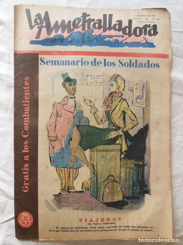 LA AMETRALLADORA. SEMANARIO DE LOS SOLDADOS. 7 DE MAYO DE 1939. AÑO III, Nº 118 (Militar - Revistas y Periódicos Militares)
