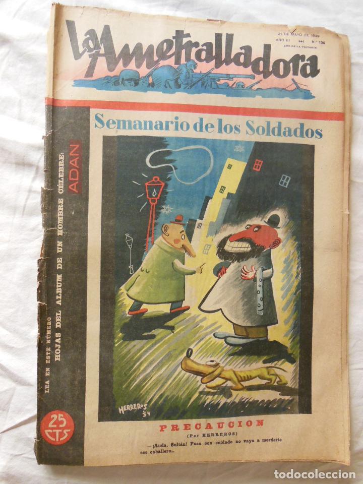 LA AMETRALLADORA. SEMANARIO DE LOS SOLDADOS. 21 DE MAYO DE 1939. AÑO III, Nº 120 (Militar - Revistas y Periódicos Militares)
