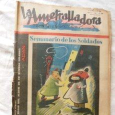 Militaria: LA AMETRALLADORA. SEMANARIO DE LOS SOLDADOS. 21 DE MAYO DE 1939. AÑO III, Nº 120. Lote 262576635