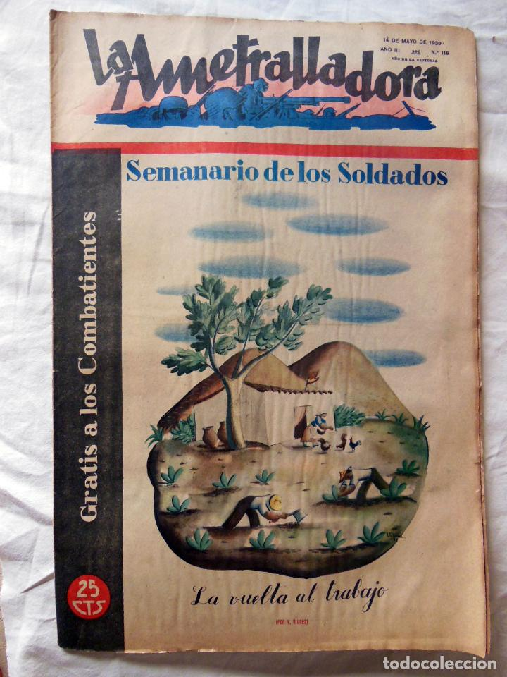 LA AMETRALLADORA. SEMANARIO DE LOS SOLDADOS. 14 DE MAYO DE 1939. AÑO III, Nº 119 (Militar - Revistas y Periódicos Militares)