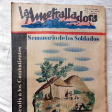 Militaria: LA AMETRALLADORA. SEMANARIO DE LOS SOLDADOS. 14 DE MAYO DE 1939. AÑO III, Nº 119. Lote 262577080
