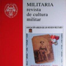 Militaria: MILITARIA: REVISTA DE CULTURA MILITAR, NÚM. 13 (1999) / MADRID: AMIGOS DE LOS MUSEOS MILITARES, 1989. Lote 263184100