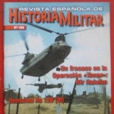 Militaria: REVISTA ESPAÑOLA DE HISTORIA MILITAR Nº 122. Lote 263614120