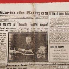 Militaria: HA MUERTO EL TENIENTE GENEAL YAGÜE. 22- OCTUBRE-1952. DIARIO DE BURGOS. COMPLETO. ÚNICO EN TC.. Lote 264522564