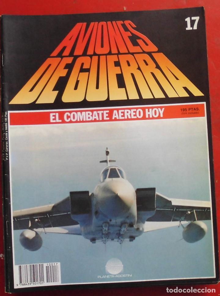 AVIONES DE GUERRA PLANETA AGOSTINI. FASCÍCULO Nº 17 (Militar - Revistas y Periódicos Militares)