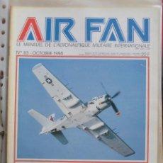 Militaria: AIR FAN AÑO 1985 Nº 83 OCTUBRE. Lote 269187382
