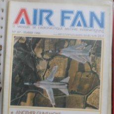 Militaria: AIR FAN AÑO 1986 Nº 87 FEBRERO. Lote 269187510