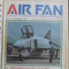 Militaria: AIR FAN AÑO 1986 Nº 94 SEPTIEMBRE. Lote 269187710