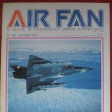 Militaria: AIR FAN AÑO 1987 Nº 98 ENERO. Lote 269195213