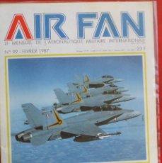 Militaria: AIR FAN AÑO 1987 Nº 99 FEBRERO. Lote 269195798