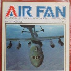 Militaria: AIR FAN AÑO 1987 Nº 101 ABRIL. Lote 269196133