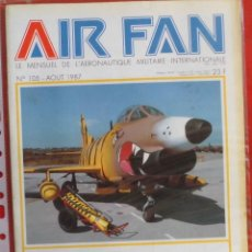 Militaria: AIR FAN AÑO 1987 Nº 105 AGOSTO. Lote 269196653