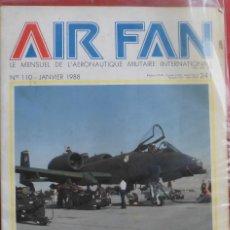 Militaria: AIR FAN AÑO 1988 Nº 110 ENERO. Lote 269210158