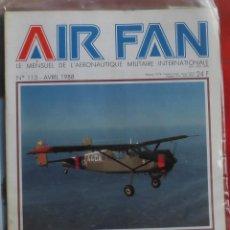 Militaria: AIR FAN AÑO 1988 Nº 113 ABRIL. Lote 269211043