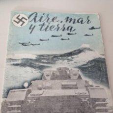 Militaria: AIRE, MAR Y TIERRA - REVISTA NAZI - MUY ILUSTRADA II GUERRA MUNDIAL REF. UR MES. Lote 272433848