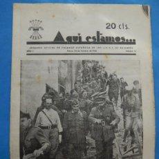 Militaria: FALANGE. AQUÍ ESTAMOS. REVISTA. NÚMERO 14, 24 OCTUBRE DE 1936. MALLORCA.. Lote 272460678