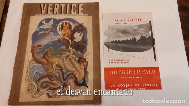 REVISTA VERTICE. FALANGE ESPAÑOLA. AÑO 1939. INCLUYE UN ENCARTABLE LITERARIO. VER FOTOS (Militar - Revistas y Periódicos Militares)