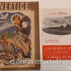 Militaria: REVISTA VERTICE. FALANGE ESPAÑOLA. AÑO 1939. INCLUYE UN ENCARTABLE LITERARIO. VER FOTOS. Lote 272465418