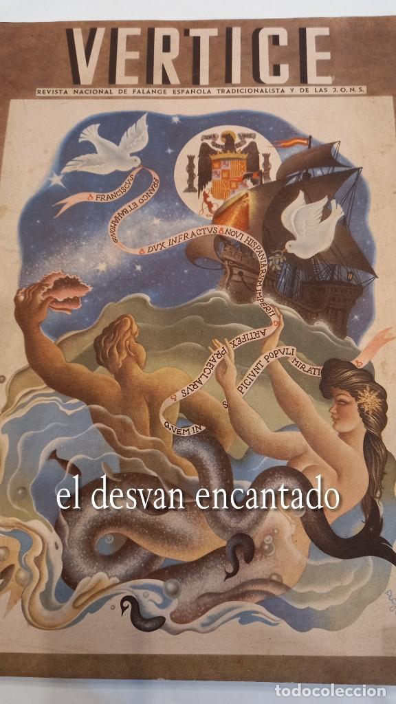 Militaria: Revista VERTICE. Falange Española. Año 1939. Incluye un encartable literario. VER FOTOS - Foto 2 - 272465418