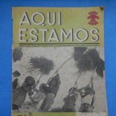 Militaria: FALANGE. AQUÍ ESTAMOS. REVISTA. NÚMERO 31. AGOSTO DE 1937. MALLORCA.. Lote 272736788