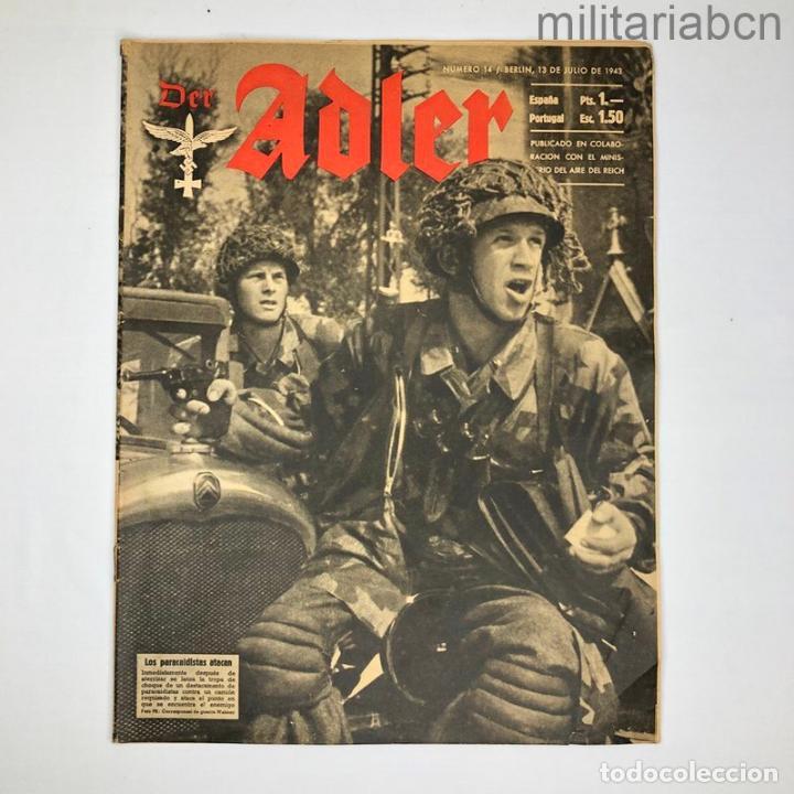 ALEMANIA III REICH. REVISTA DER ADLER Nº 14 DEL 13 DE JULIO DE 1943. (Militar - Revistas y Periódicos Militares)