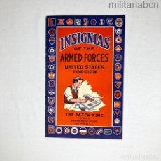 Militaria: ESTADOS UNIDOS. CATÁLOGO DE INSIGNIAS DE LAS FUERZAS ARMADAS DE LOS ESTADOS UNIDOS. THE PATCH KING. Lote 276912848