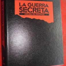 Militaria: LA GUERRA SECRETA. HISTORIA DEL ESPIONAJE. CUBIERTAS. Lote 277109603