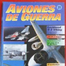 Militaria: AVIONES DE GUERRA PLANETA AGOSTINI. FASCÍCULO Nº 31. Lote 277306058