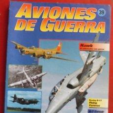Militaria: AVIONES DE GUERRA PLANETA AGOSTINI. FASCÍCULO Nº 39. Lote 277306158