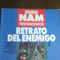 Militaria: DOSSIER NAM TESTIMONIOS Nº3 - RETRATO DEL ENEMIGO. Lote 278173893