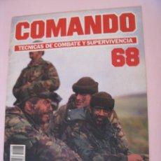 Militaria: COMANDO, TÉCNICAS DE COMBATE Y SUPERVIVENCIA. 1988. FASCICULO Nº 68. Lote 285276833