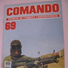 Militaria: COMANDO, TÉCNICAS DE COMBATE Y SUPERVIVENCIA. 1988. FASCICULO Nº 69.. Lote 285276948