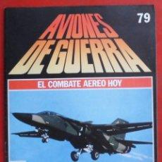 Militaria: AVIONES DE GUERRA PLANETA AGOSTINI. FASCÍCULO Nº 79. Lote 288652788