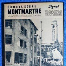 Militaria: SIGNAL EXTRA. BOMBAS SOBRE MONTMARTRE. ED. ESPAÑOLA. 1944. Lote 289758953