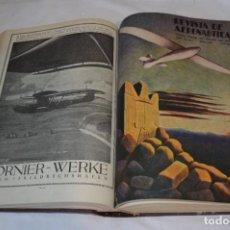 Militaria: TOMO 12 EJEMPLARES / REVISTA DE AERONÁUTICA - AÑO COMPLETO 1942 - MUY BUEN ESTADO - ¡MIRA FOTOS!. Lote 292603153