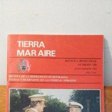 Militaria: TIERRA MAR AIRE ~ REVISTA BIMESTRAL N°149 JULIO-AGOSTO 1984 ~ ANO XXV. Lote 293320838