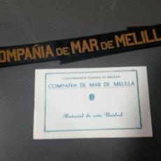 Militaria: CONPAÑIA DE MAR DE MELILLA.CINTA DE LEPANTO Y LIBRILLO DE LA UNIDAD.. Lote 194727282