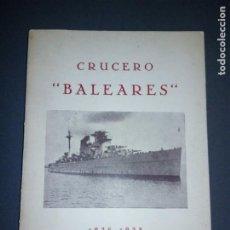 Militaria: CRUCERO BALEARES. Lote 196935506