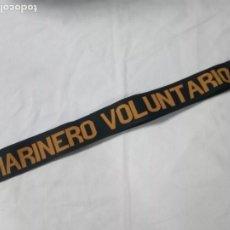 Militaria: MARINERO VOLUNTARIO.CINTA DE LEPANTO.. Lote 204723641