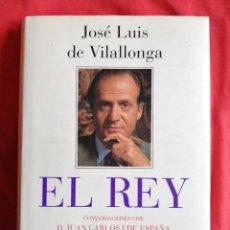 Militaria: EL REY - CONVERSACIONES CON D. JUAN CARLOS I DE ESPAÑA - JOSÉ LUIS DE VILALLONGA -PLAZA & JANES 1993. Lote 218293372