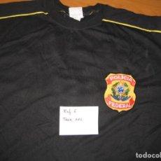 Militaria: CAMISETA POLICIA FEDERAL.BRASIL. Lote 155411294