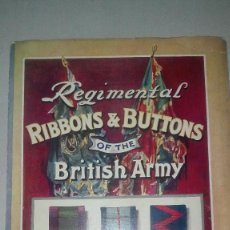 Militaria: REGIMENTAL RIBBONS & BUTTONS OF THE BRITISH ARMY. 1914.. Lote 186272875
