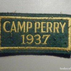 Militaria: PARCHE CAMP PERRY 1937 - CON VELCRO - - 9 X 4,5 CM. Lote 275286348