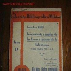 Militaria: CONOCIMIENTOS Y EMPLEO DE LAS ARAS E INGENIOS DE LA INFANTERIA. Lote 1124538