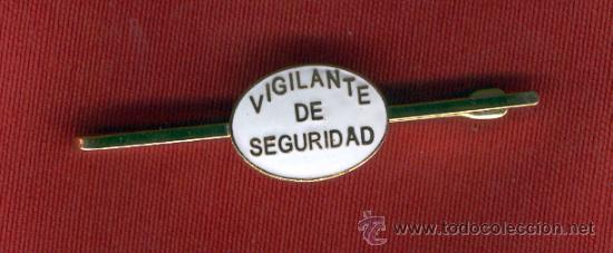 PASADOR DE CORBATA VIGILANTE DE SEGURIDAD (Militar - Otros relacionados con uniformes )