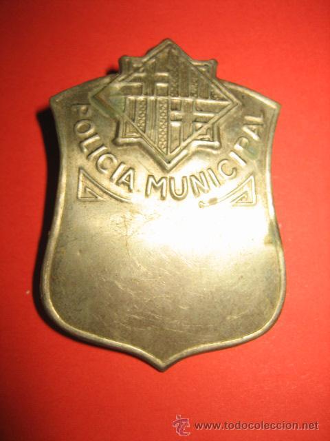 ANTIGUA PLACA POLICIA MUNICIPAL CREO QUE PUEDE SER DE BARCELONA (Militar - Otros relacionados con uniformes )